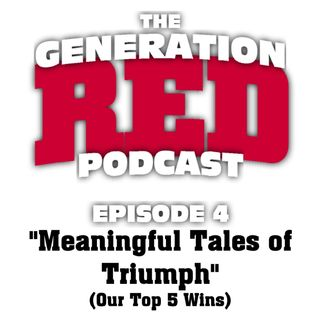 S1 E04 - Meaningful Tales of Triumph (Our Top 5 Wins)