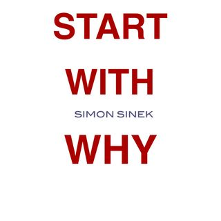 Start With Why by Simon Sinek [11 Mins]