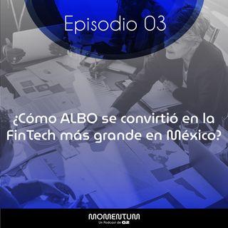 03: Portafolio Talks | ¿Cómo ALBO se convirtió en la FinTech más grande en México? | Ángel Sahagun - Albo