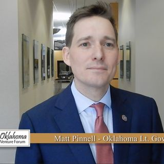 OVF Podcast Ep14: Oklahoma Lieutenant Governor Matt Pinnell