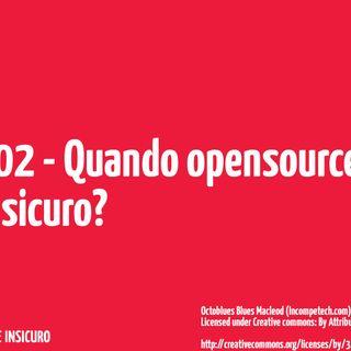 Quando opensource == sicuro?