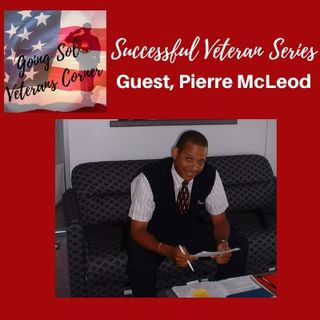 Successful Veteran Series with Guest, Pierre McLeod