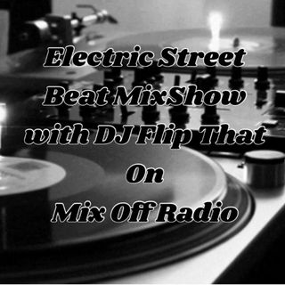 Electric Street Beat MixShow  7/1/19 (Live DJ mix)