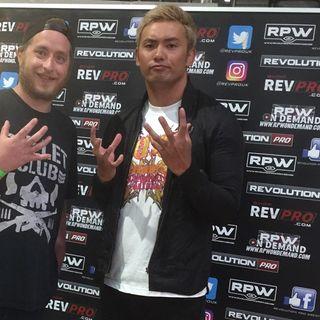 Episode 4: NJPW/Rev Pro Strong Style Evolved U.K.
