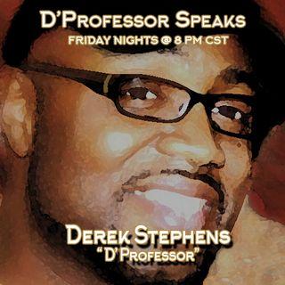 D' Professor Speaks