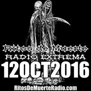Ritos De Muerte Radio Show 12OCT2016