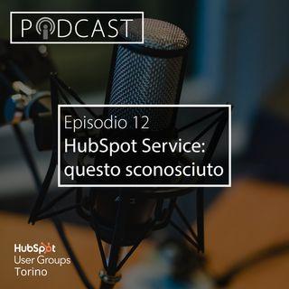 Pillole di Inbound #12 - Alla scoperta di HubSpot Service