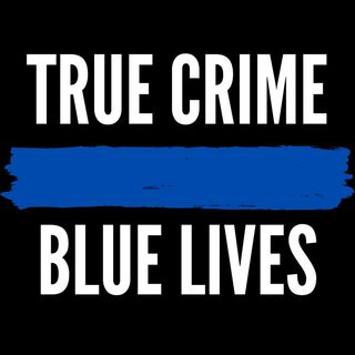 True Crime Blue Lives - Coming Soon