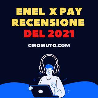 Enel X Pay - Recensione Conto Completa