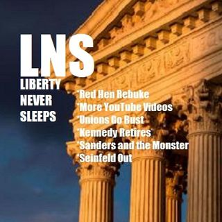 Liberty Never Sleeps 06/28/18 Show