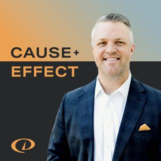The Cause+Effect Podcast