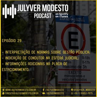 Episódio 29 - Trânsito, por Julyver Modesto