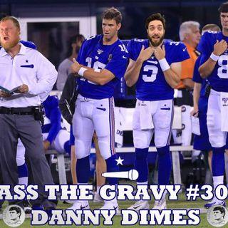 Pass The Gravy #306: Danny Dimes
