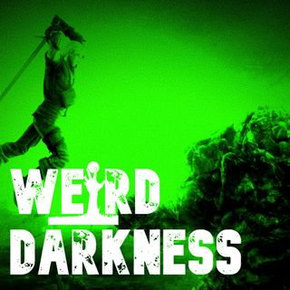 """A STORY FROM THE BLACK GUARD"" by Justin Reinarz #WeirdDarkness #CreepypastaThursday"