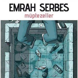 Emrah Serbes - Müptezeller