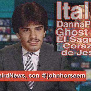 WeirdNews // Italia, Danna Paola, Ghost, El sagrado corazon de Jesús