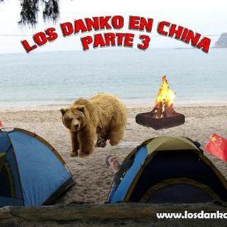 Los Danko 6: Viaje a China, parte 3