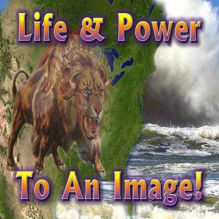 #32 - Life & Power To An Image