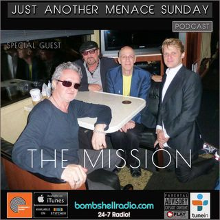 Just Another Menace Sunday​  #524 w/ The Mission