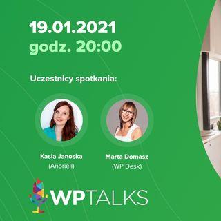 WP Talks #18: Z Kasią Janoską o pracy zdalnej