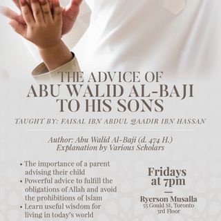 005 - The Advice of Abu Walid al-Baji to his Sons - Faisal ibn Abdul Qaadir ibn Hassan Abu Sulaymaan