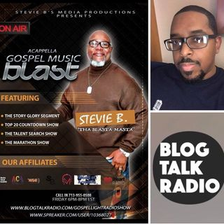 Stevie B's Acappella Gospel Music Blast - (Episode 77)