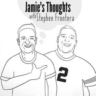 Jamie's Thoughts w/ Stephen Frontera ep 7