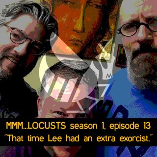 "1.13 ""That time Lee had an extra exorcist."""