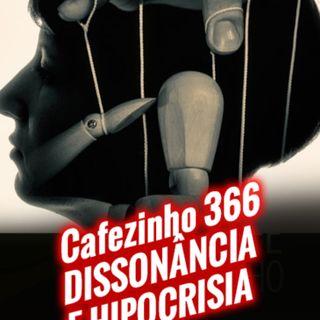 Cafezinho 355 - Dissonância e hipocrisia
