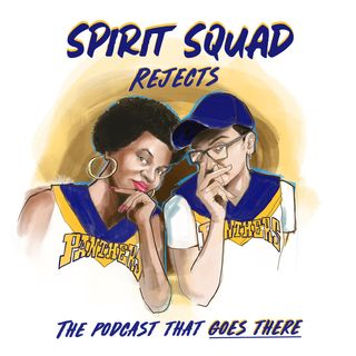 Spirit Squad Rejects