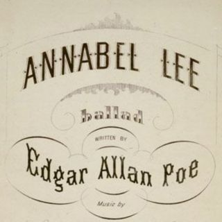 """Annabel Lee"" by Edgar Allan Poe"
