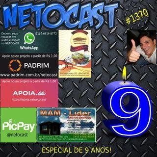 NETOCAST 1370 DE 02/11/2020 - ESPECIAL DE 9 ANOS!
