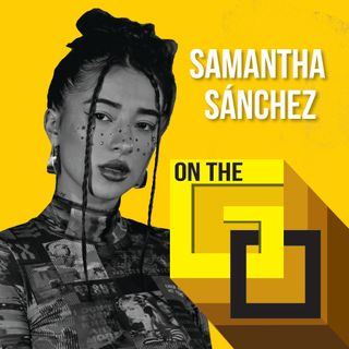 41. On The Go with Samantha Sanchez