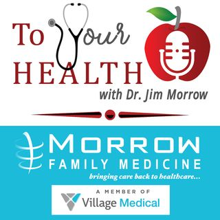 To Your Health With Dr. Jim Morrow, Episode 18: 12 Flu Shot Myths