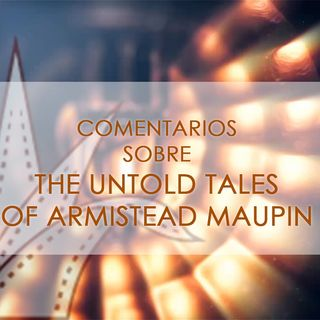FICG 33.03 - The Untold Tales of Armistead Maupin
