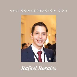 Episodio 9 - Rafael Rosales
