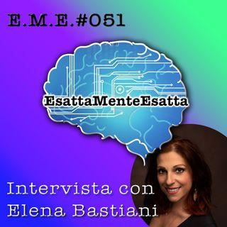 P.51 Intervista con Elena Bastiani
