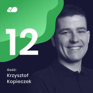 Odc. #12 Od Developera do Cloud Team Leadera | Gość: Krzysztof Kopieczek