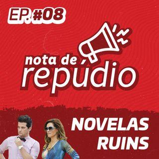 #08 Novelas Ruins
