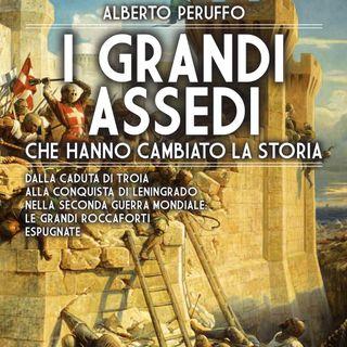 """Alberto Peruffo """"I grandi assedi"""""""