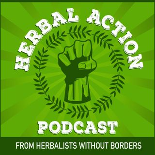 Herbal Action Podcast, From HWB.  Episode 3.