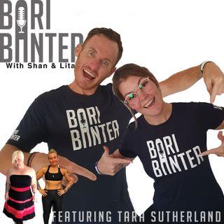 BARI BANTER #30 -  Tara Sutherland