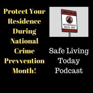 Protect Your Residence During Crime Prevention Month!