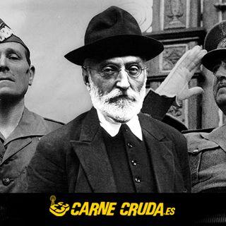 Carne Cruda - ¿Fue Unamuno asesinado por el Franquismo? (#761)