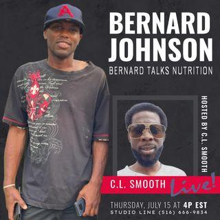 C.L. SMOOTH LIVE, Starring Chak Edwards (SPECIAL GUEST:  BERNARD JOHNSON)
