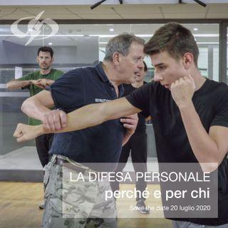 """Live """"La difesa personale: perché, per chi"""" ~ 20/07/2020"""
