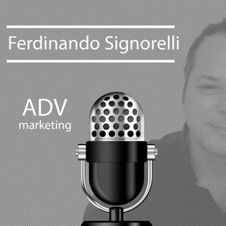 Marketing ADV Signorelli - PODCAST