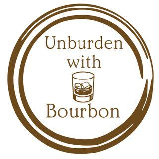"""Unburden with Bourbon Episode #3 """"Big Moments in Bourbon History, Part 2"""""""
