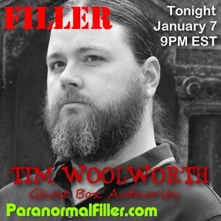 Tim Woolworth On Paranormal Filler