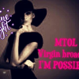 MTOL( Virgin Broadcast) I'm Possible.
